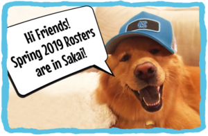 happy golden dog in blue Carolina hat says hi friends! Spring 2019 rosters are in Sakai!