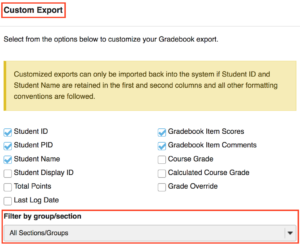 Customize Sakai Gradebook export by filtering by section