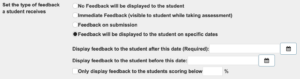 Sakai test feedback availability options