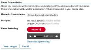 Sakai user profile includes phonetic spelling and pronoun Al–bus–Dum–bell–door (he/him/his) and name recording